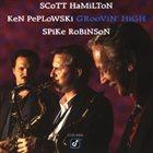 SCOTT HAMILTON Groovin' High [feat. Spike Robinson and Ken Peplowski] album cover